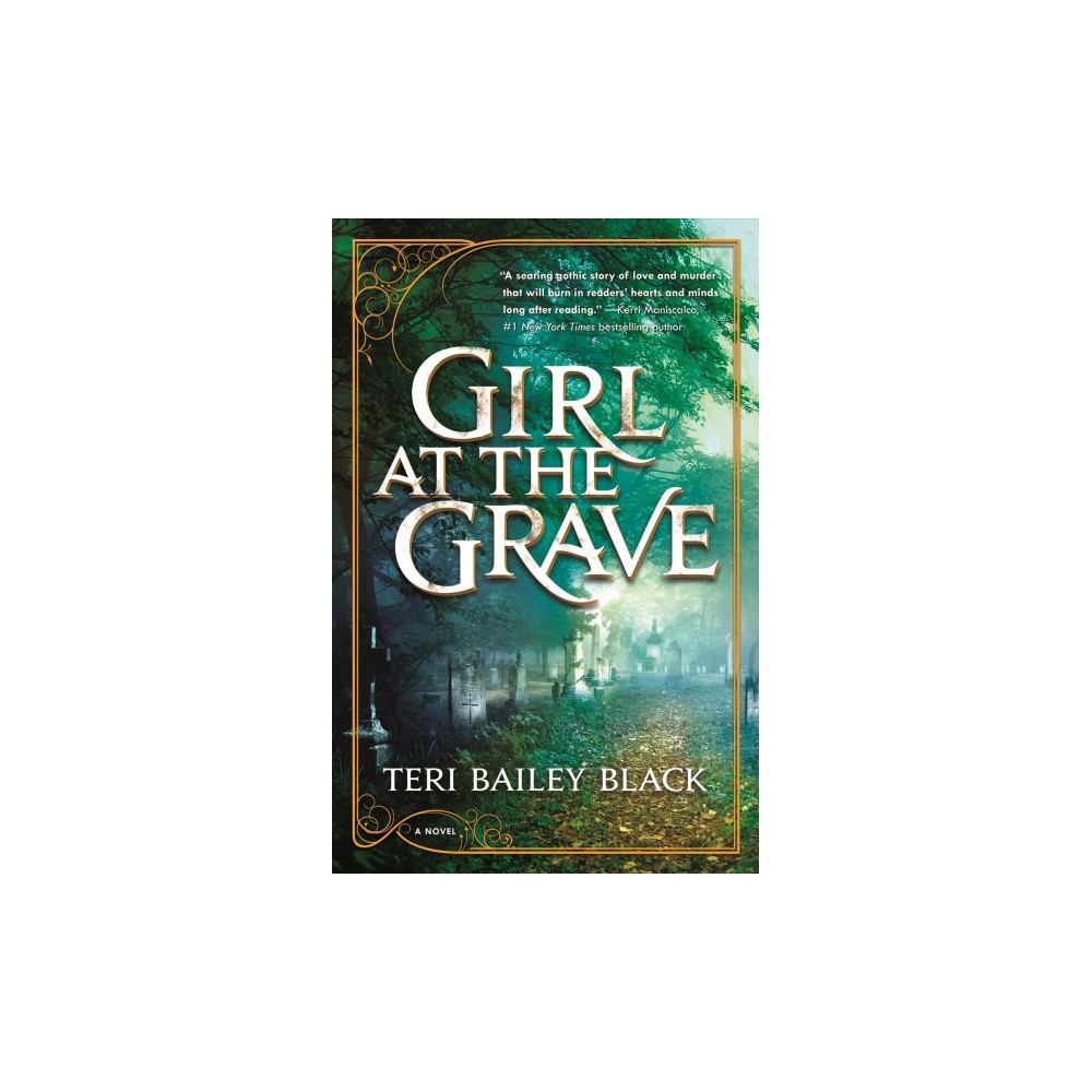 Girl at the Grave - by Teri Bailey Black (Hardcover)