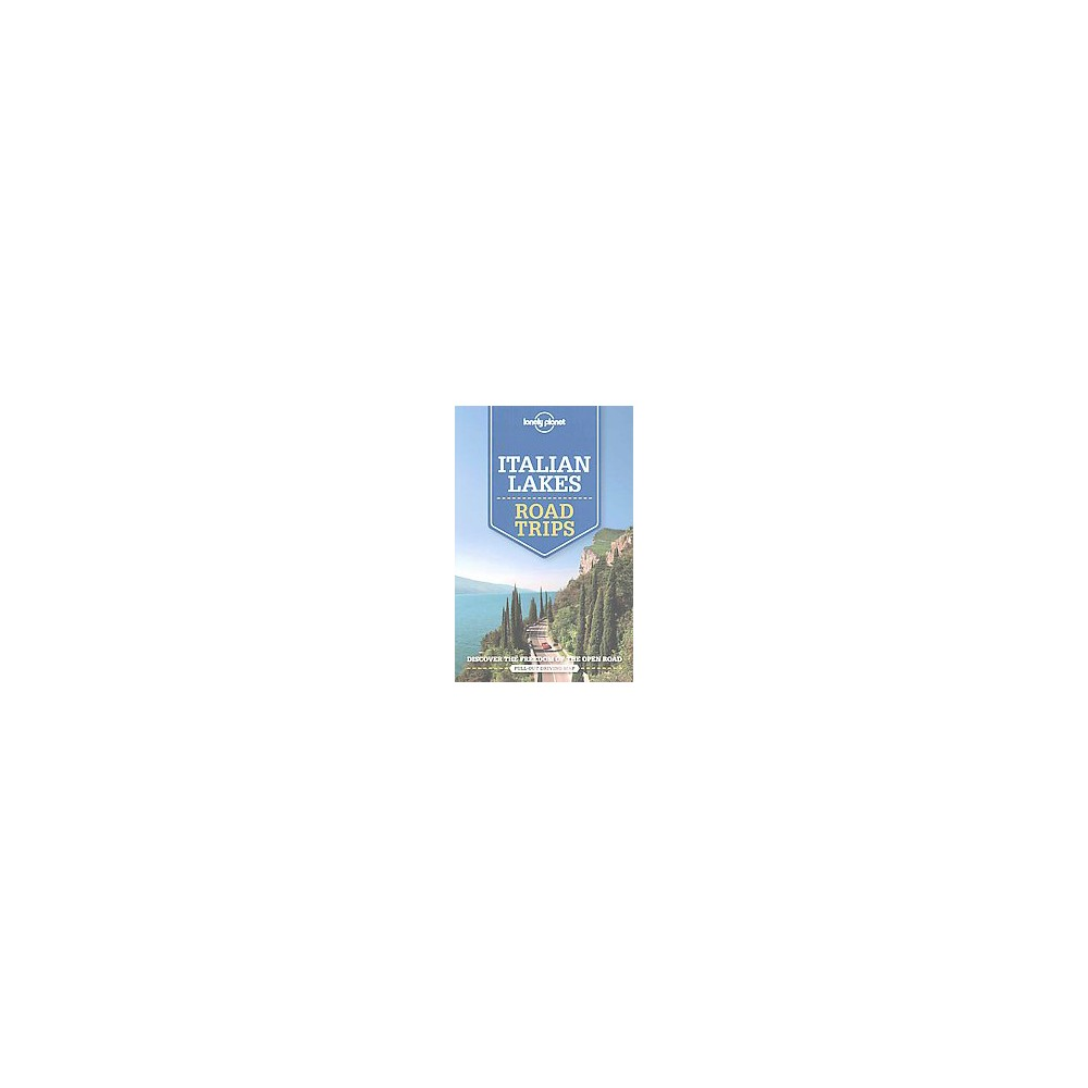 Lonely Planet Italian Lakes Road Trips (Paperback)