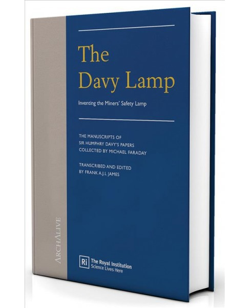 Davy Lamp : Inventing the Miners' Safety Lamp -  by Frank James (Hardcover) - image 1 of 1