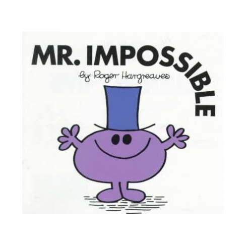 Mr. Impossible - (Mr. Men and Little Miss)by  Roger Hargreaves (Paperback) - image 1 of 1