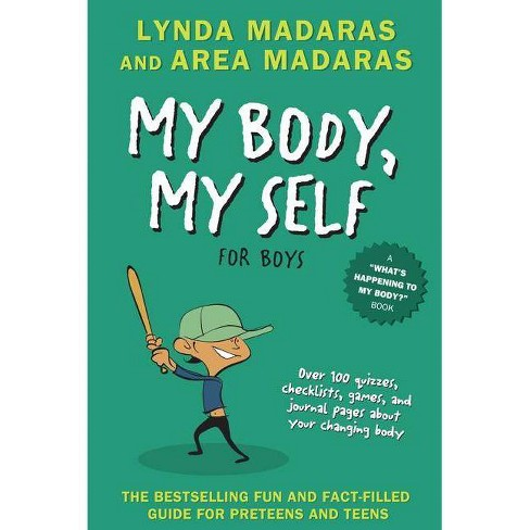 My Body, My Self for Boys - (What's Happening to My Body?) 2 Edition by  Lynda Madaras & Area Madaras