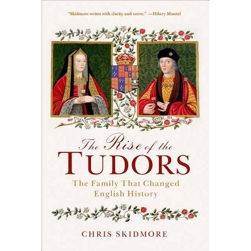 The Rise of the Tudors - by  Chris Skidmore (Paperback) - image 1 of 1