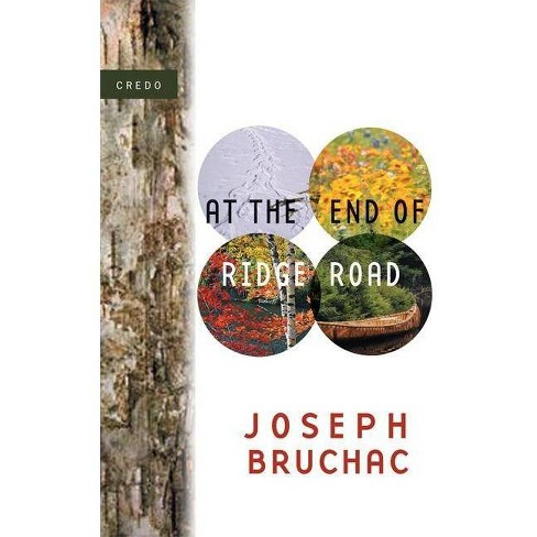 At the End of Ridge Road - (Credo Series) by  Joseph Bruchac (Paperback) - image 1 of 1