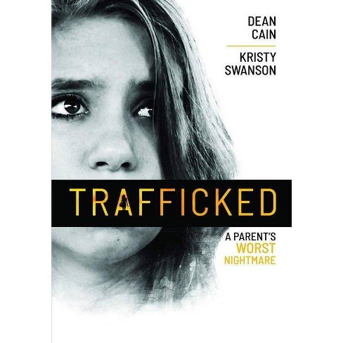 Trafficked: A Parent's Worst Nightmare (DVD)(2021) - image 1 of 1