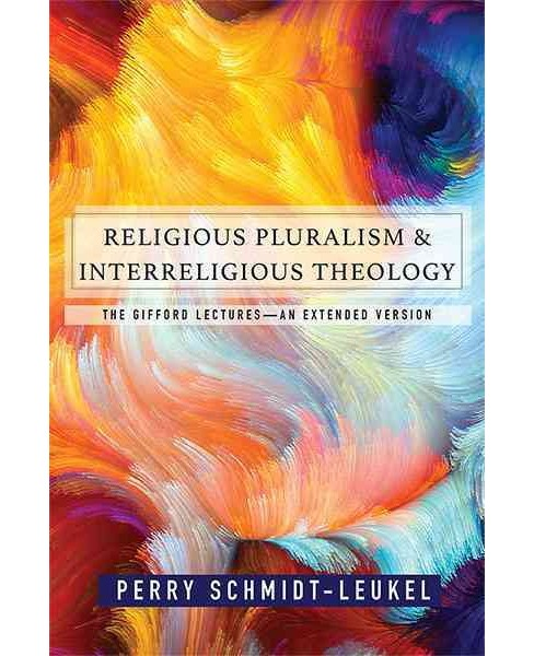Religious Pluralism and Interreligious Theology : The Gifford Lectures - An Extended Edition (Paperback) - image 1 of 1