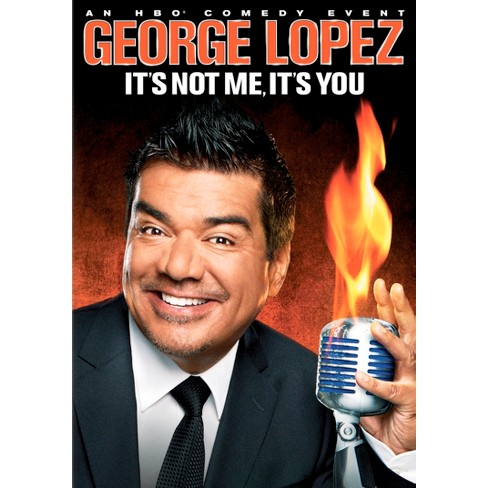 George Lopez: It's Not Me, It's You - image 1 of 1