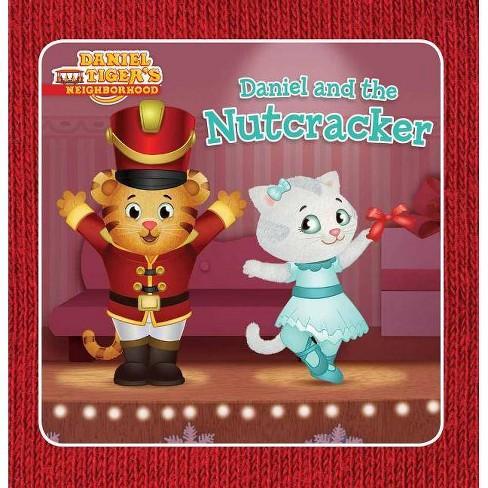 Daniel and the Nutcracker - (Daniel Tiger's Neighborhood) (Hardcover) - image 1 of 1