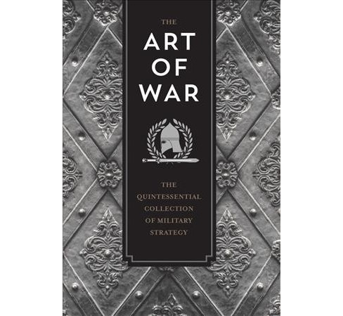 Art of War : The Quintessential Collection of Military Strategy (Hardcover) (Sun-Tzu & Niccolo - image 1 of 1