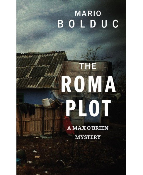 Roma Plot -  (Max O'Brien Mystery) by Mario Bolduc (Paperback) - image 1 of 1