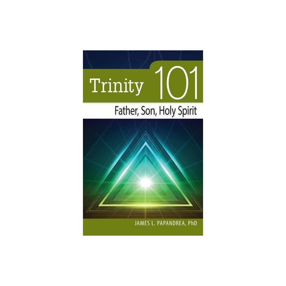 Trinity 101 By James Papandrea Paperback