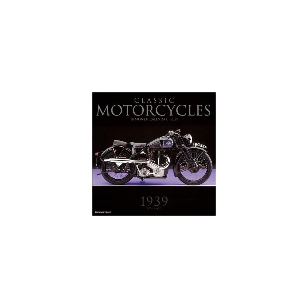Classic Motorcycles 2019 Calendar - (Paperback)