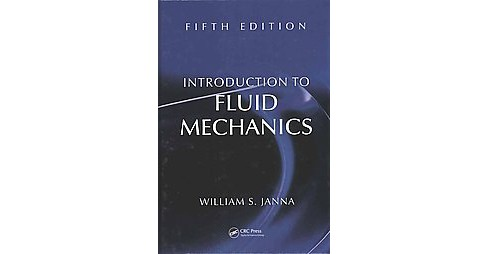 Introduction to Fluid Mechanics (Revised) (Hardcover) (William S. Janna) - image 1 of 1