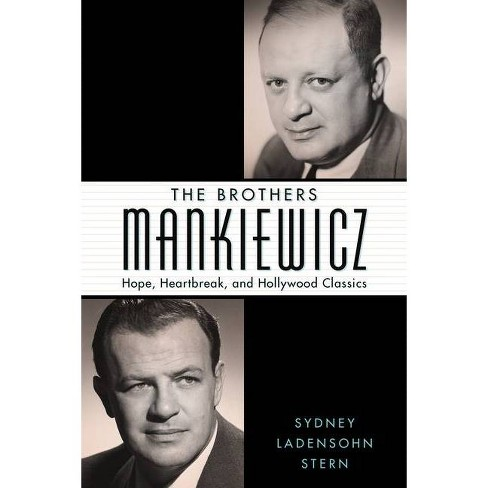 The Brothers Mankiewicz - (Hollywood Legends) by  Sydney Ladensohn Stern (Hardcover) - image 1 of 1