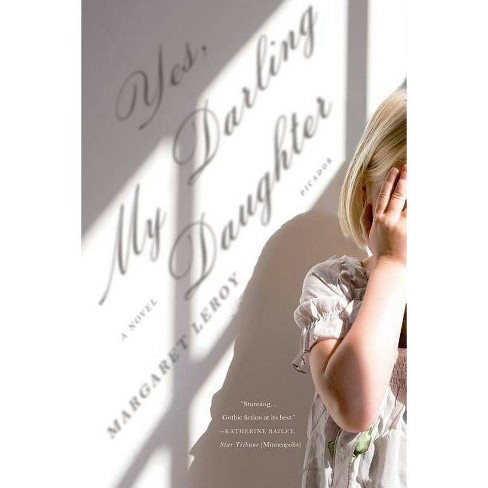 Yes, My Darling Daughter - by  Margaret Leroy (Paperback) - image 1 of 1
