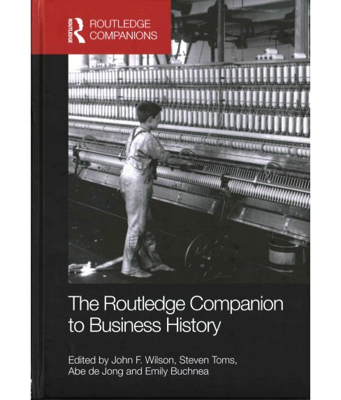 Routledge Companion to Business History (Reprint) (Hardcover) - image 1 of 1