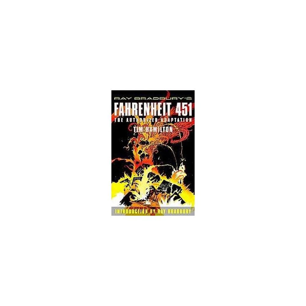 Ray Bradbury's Fahrenheit 451 : The Authorized Adaptation (Paperback) (Tim Hamilton)