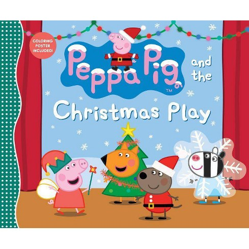 Christmas Play.Peppa Pig And The Christmas Play Hardcover