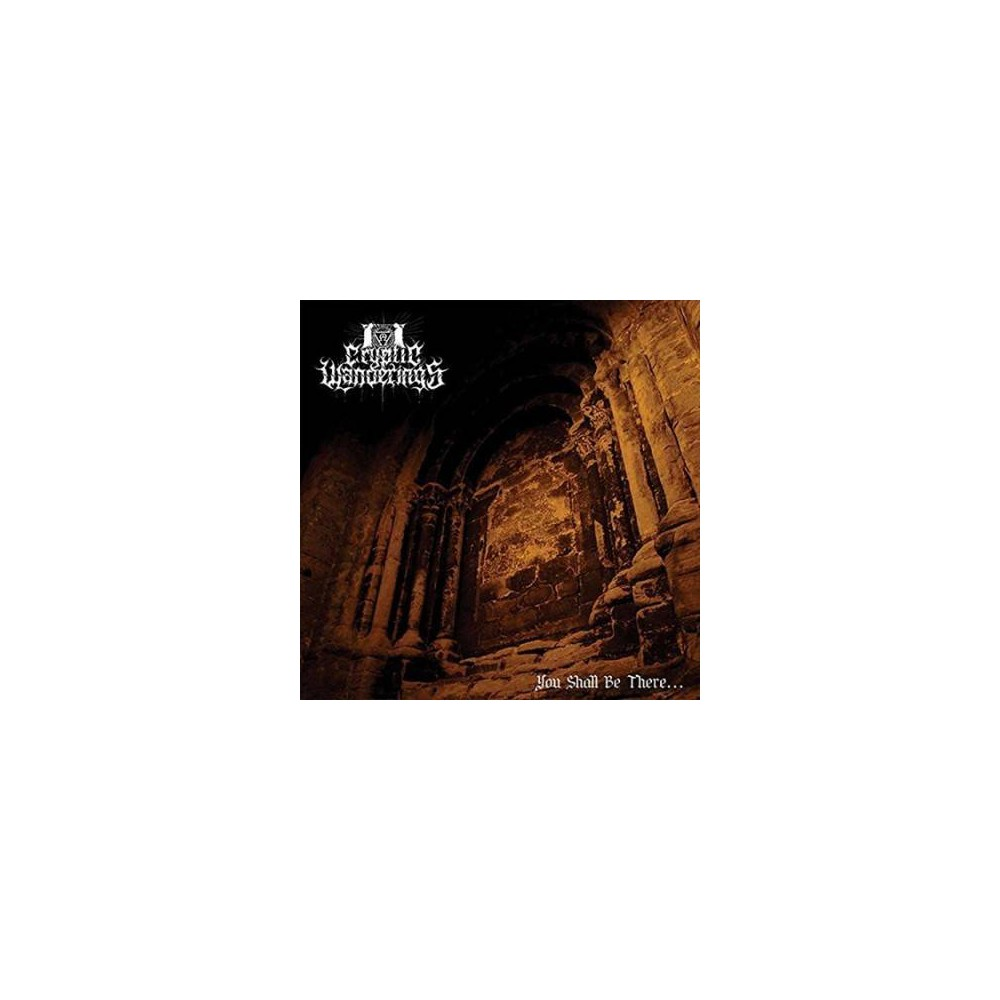 Cryptic Wanderings - You Shall Be There (CD)
