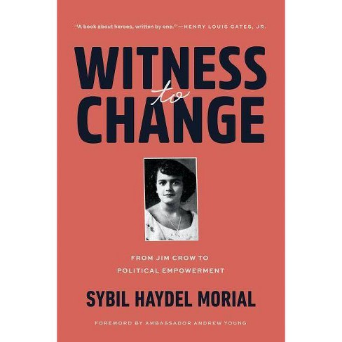 Witness to Change - by  Sybil Morial (Paperback) - image 1 of 1