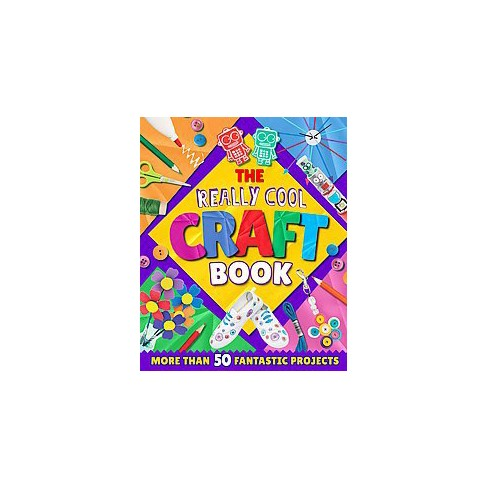 Really Cool Craft Book Paperback Annalees Lim Target