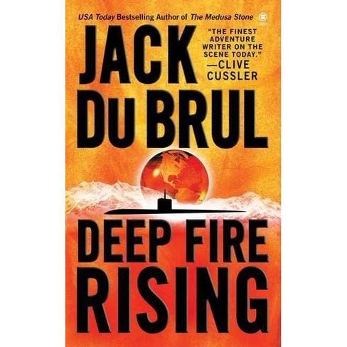 Deep Fire Rising - (Philip Mercer) by  Jack Du Brul (Paperback) - image 1 of 1