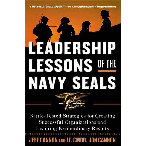 Leadership Lessons of the Navy Seals - by  Jeff Cannon & Jon Cannon (Paperback) - image 1 of 1