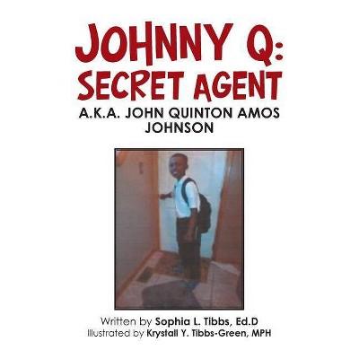 Johnny Q - by  Sophia L Tibbs Ed D (Paperback)