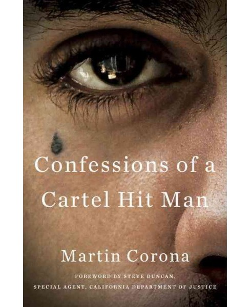 Confessions of a Cartel Hit Man -  by Martin Corona (Hardcover) - image 1 of 1