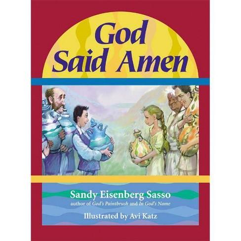 God Said Amen - by  Sandy Eisenberg Sasso (Hardcover) - image 1 of 1