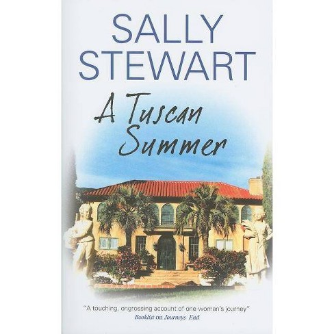 A Tuscan Summer - by  Sally Stewart (Hardcover) - image 1 of 1