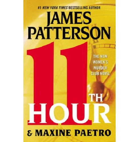 11th Hour (Reprint) (Paperback) by James Patterson - image 1 of 1
