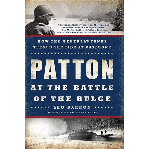 Patton at the Battle of the Bulge - by  Leo Barron (Paperback) - image 1 of 1