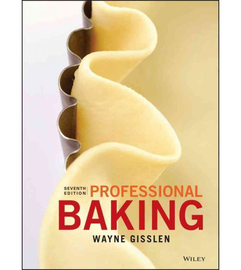 Professional Baking + Method Cards + Wileyplus Learning Space Registration Card (Hardcover) (Wayne - image 1 of 1