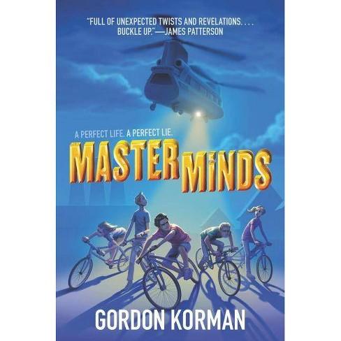 Masterminds - by  Gordon Korman (Paperback) - image 1 of 1