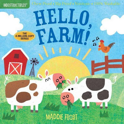 Indestructibles: Hello, Farm! - (Novelty Book)