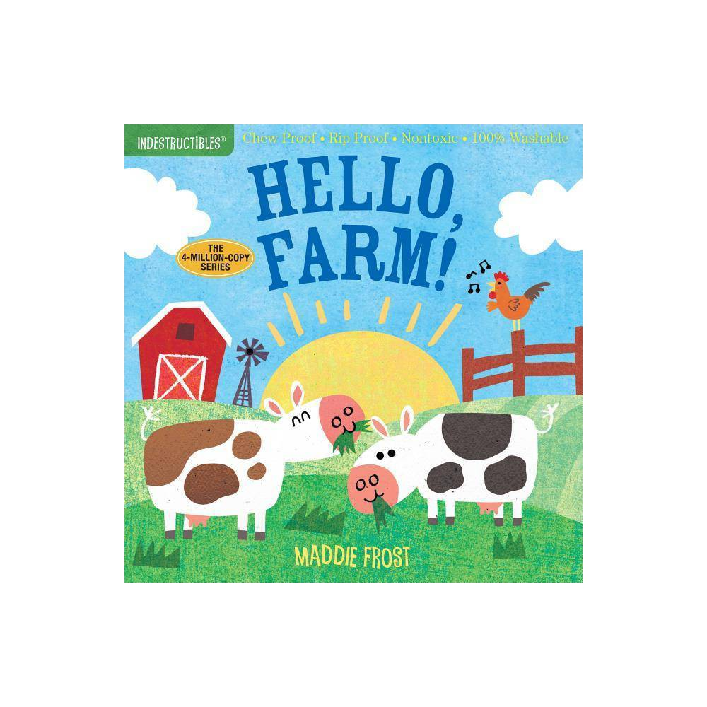 Indestructibles Hello Farm Novelty Book By Maddie Frost