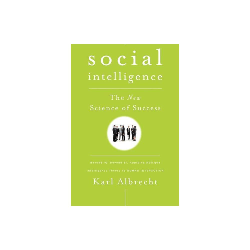 Social Intelligence By Karl Albrecht Paperback