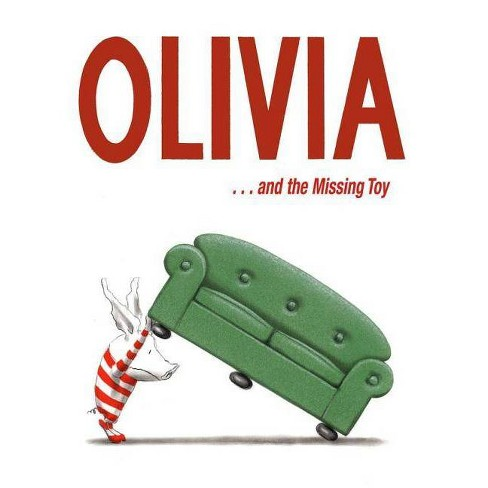 Olivia . . . and the Missing Toy - by  Ian Falconer (Hardcover) - image 1 of 1