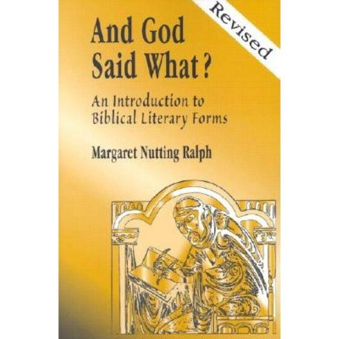 And God Said What? - by  Margaret Nutting Ralph (Paperback) - image 1 of 1