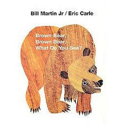 Brown Bear, Brown Bear, What Do You See? (Board Book)by Bill Martin