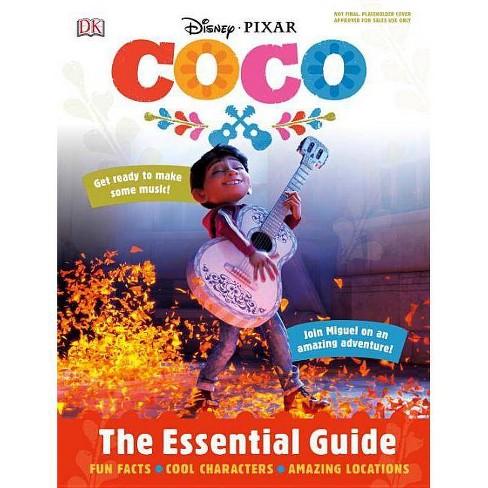 Disney Pixar: Coco: The Essential Guide - (Hardcover) - image 1 of 1