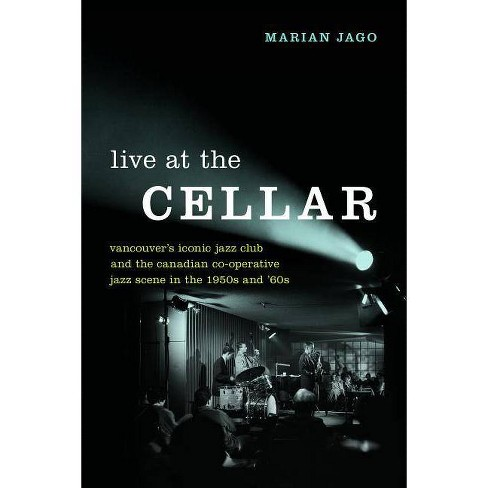 Live at the Cellar - by  Marian Jago (Hardcover) - image 1 of 1