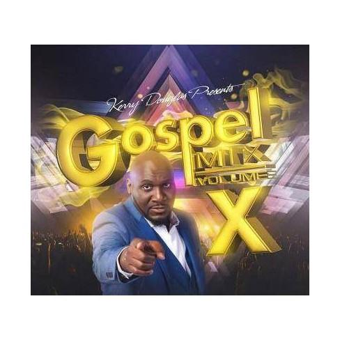 Various - Kerry Douglas Presents Gospel Mix: Vol. X (CD) - image 1 of 1