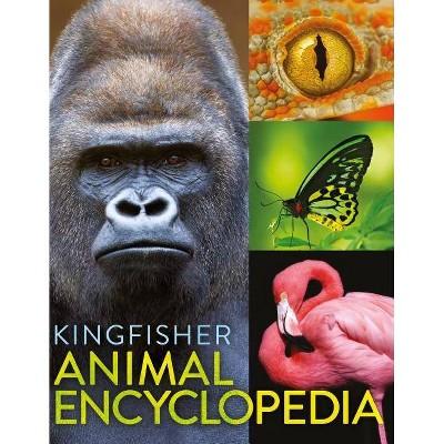 The Kingfisher Animal Encyclopedia - (Kingfisher Encyclopedias)by David Burnie (Hardcover)