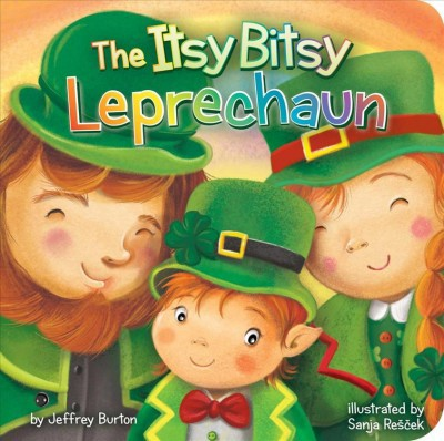The Itsy Bitsy Leprechaun - by  Jeffrey Burton (Board Book)