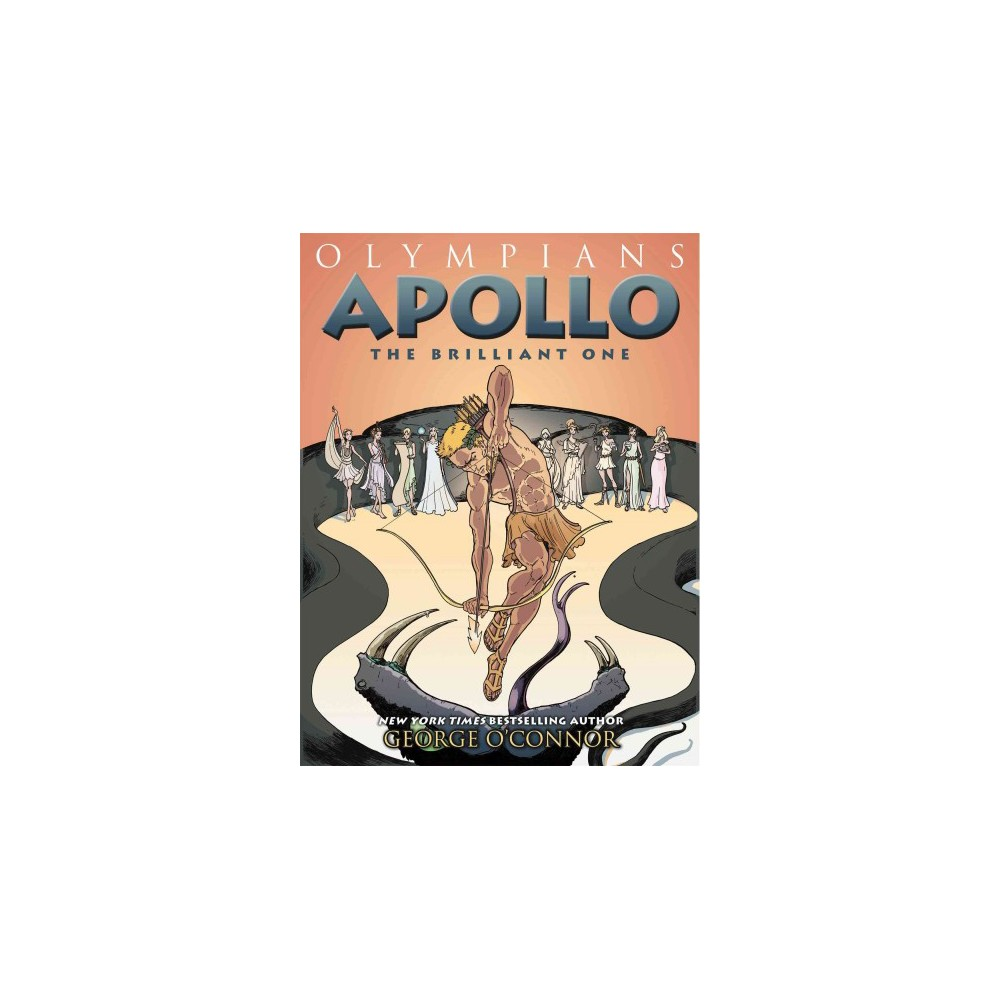 Apollo : The Brilliant One (Hardcover) (George O'Connor)