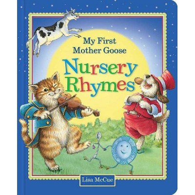 My First Mother Goose Nursery Rhymes - (Board_book)