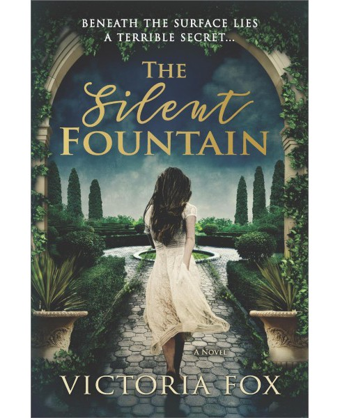 Silent Fountain -  by Victoria Fox (Paperback) - image 1 of 1