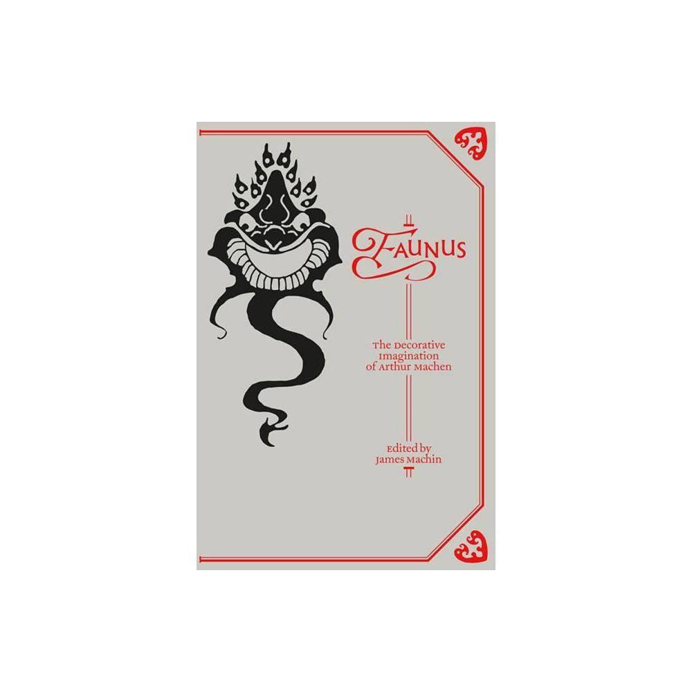 Faunus Strange Attractor Press By James Machin Paperback