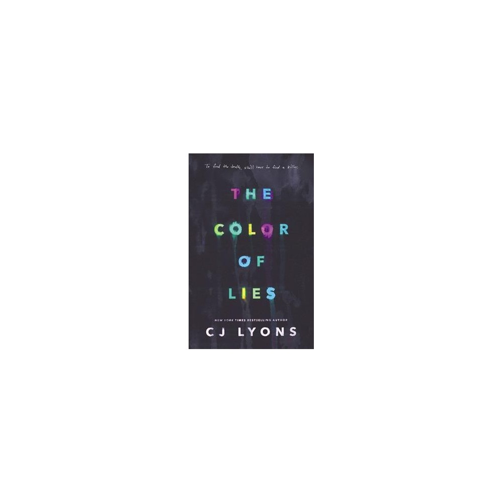 Color of Lies - (Blink) by C. J. Lyons (Hardcover)
